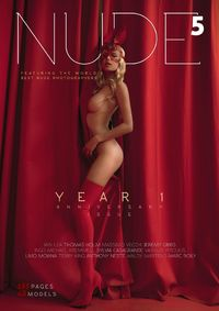 NUDE Magazine - Issue 5  - Year 1 Anniversary Issue - June 2018